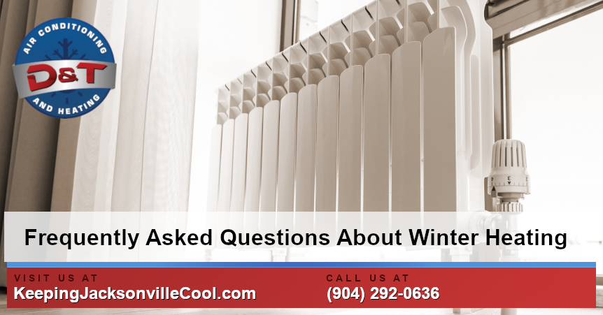 Frequently Asked Questions About Winter Heating