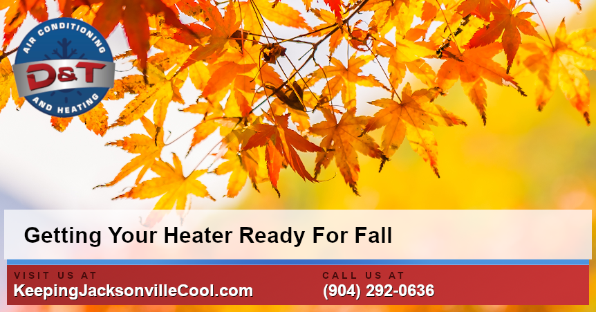 Getting Your Heater Ready For The Fall